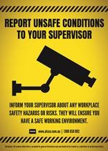 Inform supervisor about any safety hazards or risks