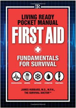 LIving Ready Pocket Manual First Aid Fundamentals for Survival