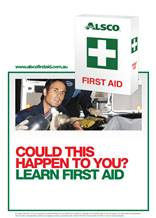 First Aid Poster Could this happen to you?